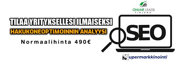 Tilaa yrityksellesi ilmainen hakukoneoptimoinnin analyysi ja toimenpitesuositukset tästä!